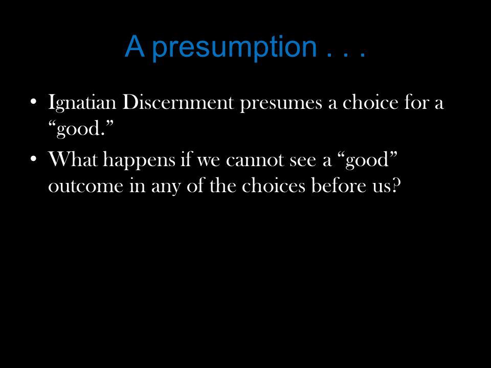 A presumption...