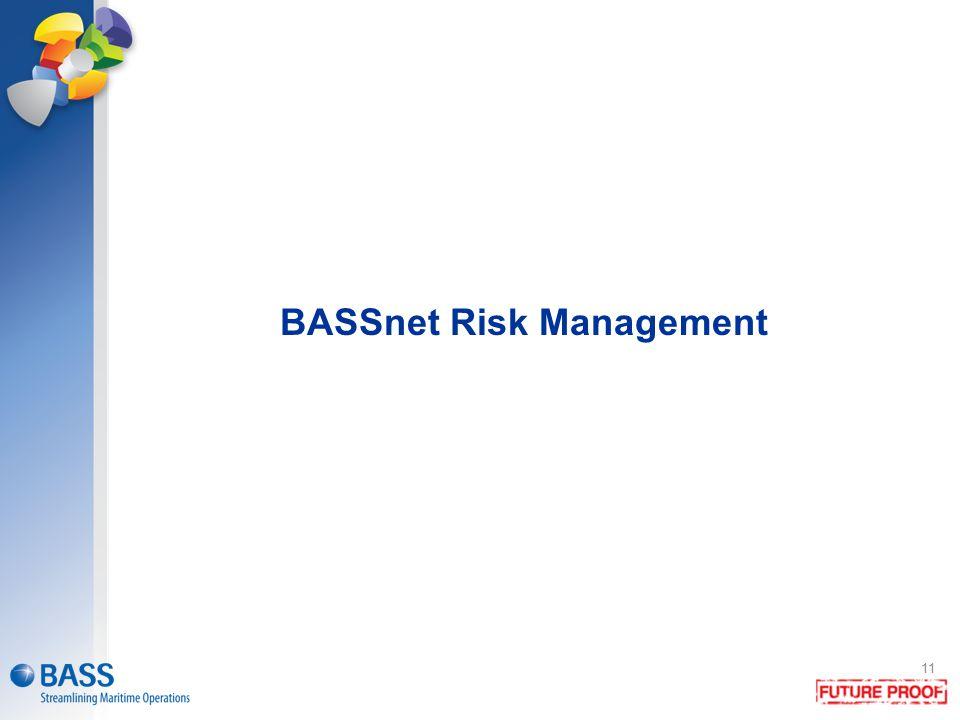 BASSnet Risk Management 11