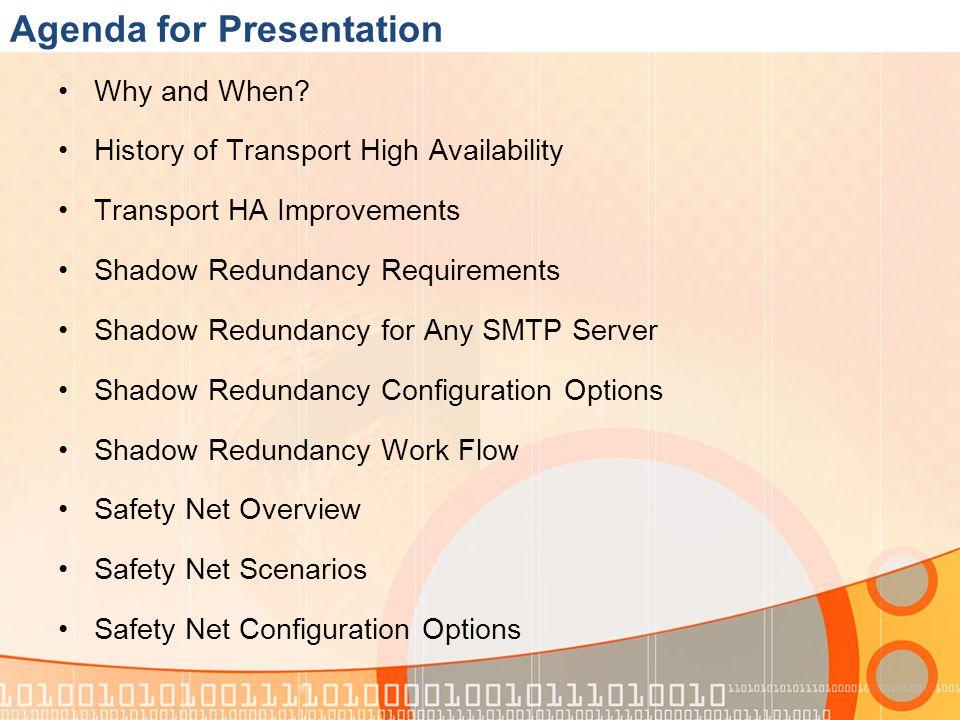 References Details Overview of Transport High Availability http://technet.microsoft.com/en-us/library/jj657506%28v=exchg.150%29.aspx Safety Net Microsoft Overview http://technet.microsoft.com/en-us/library/jj657495%28v=exchg.150%29.aspx Safety Net Microsoft TechNet Configuration Options http://technet.microsoft.com/en-us/library/jj657495%28v=exchg.150%29.aspx Shadow Redundancy from Microsoft TechNet http://technet.microsoft.com/en-us/library/dd351027%28v=exchg.150%29.aspx