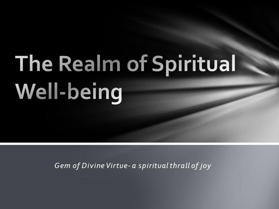 Gem of Divine Virtue- a spiritual thrall of joy
