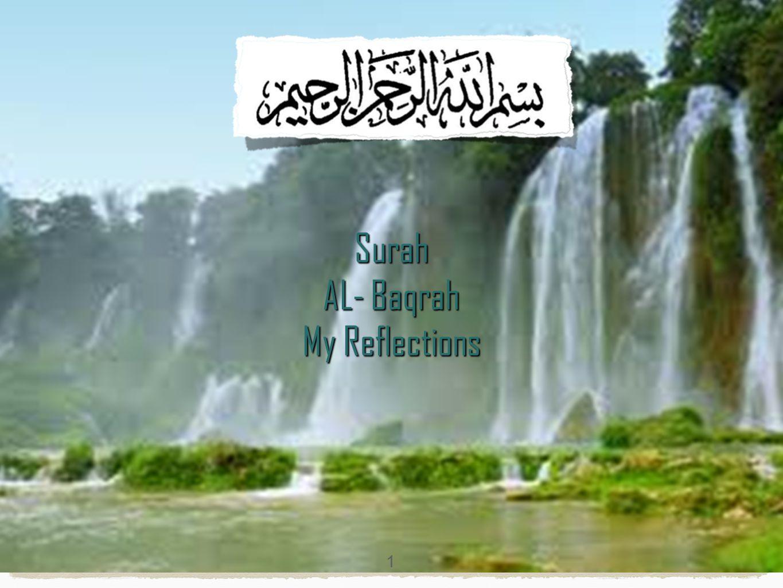 Surah AL- Baqrah My Reflections 1