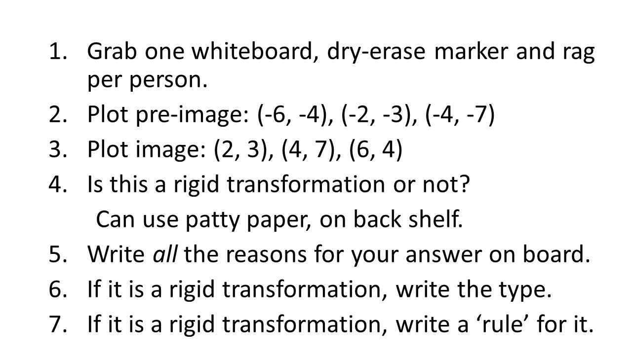 1.Grab one whiteboard, dry-erase marker and rag per person.