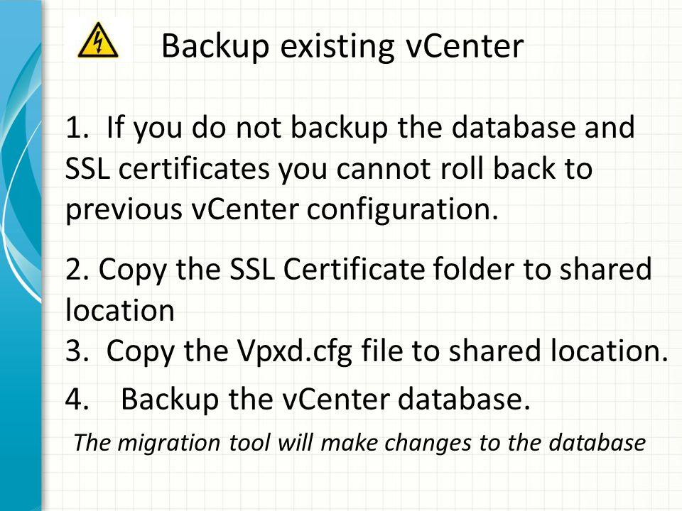 Backup existing vCenter 1.