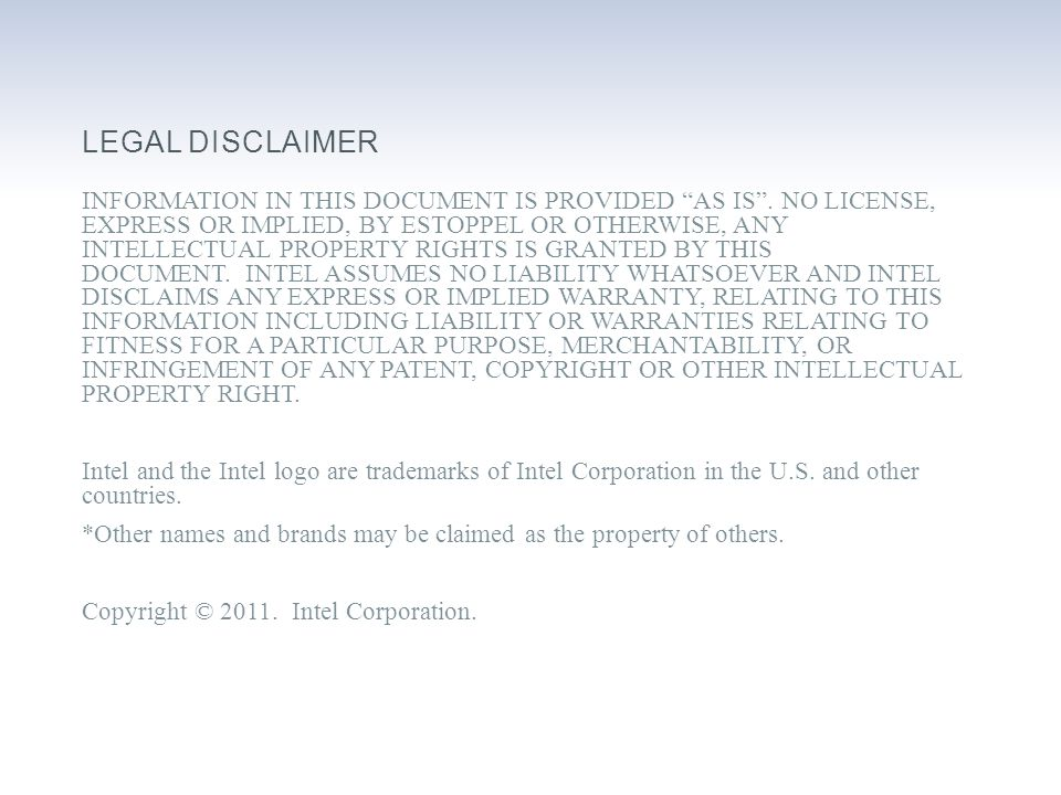 LEGAL DISCLAIMER INFORMATION IN THIS DOCUMENT IS PROVIDED AS IS .