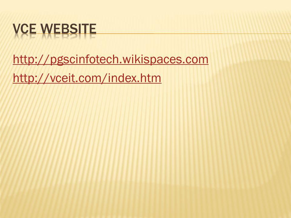 http://pgscinfotech.wikispaces.com http://vceit.com/index.htm
