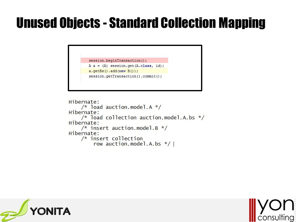 Unused Objects - Standard Collection Mapping