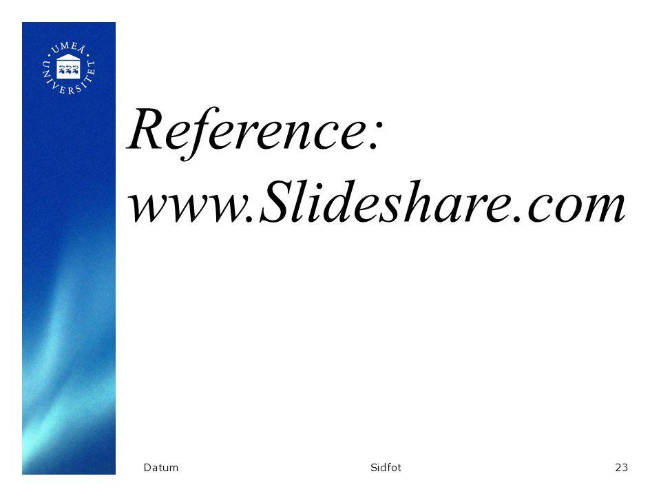 DatumSidfot23 Reference: www.Slideshare.com