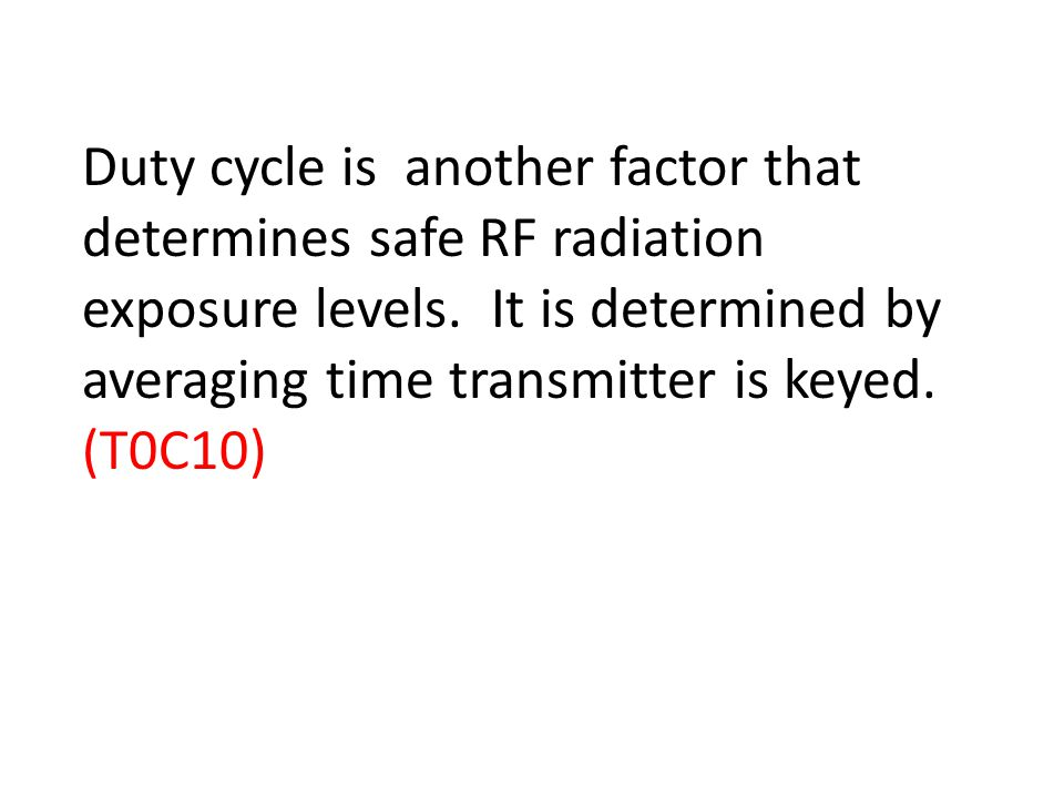 Duty cycle is another factor that determines safe RF radiation exposure levels.
