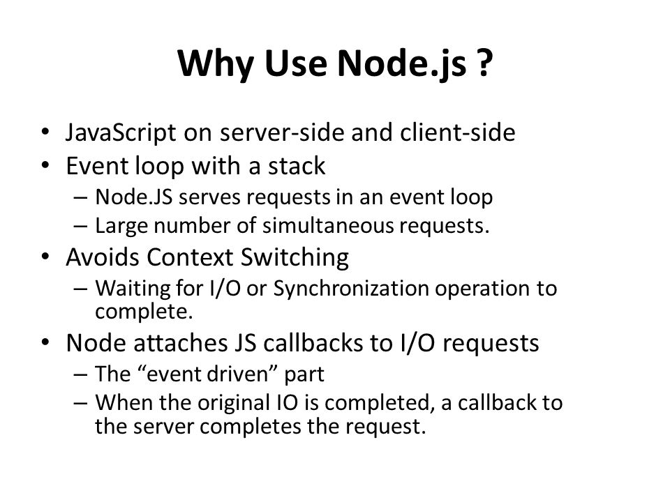 Why Use Node.js .