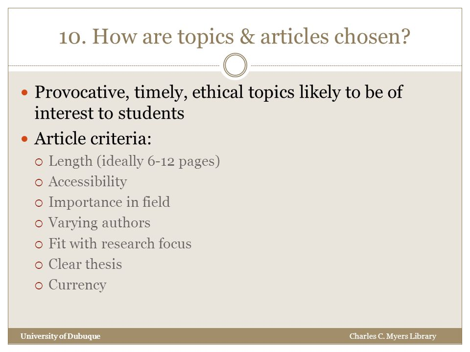 10. How are topics & articles chosen.