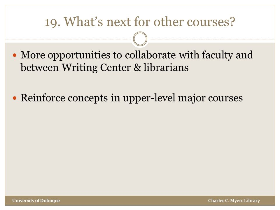 19. What's next for other courses.