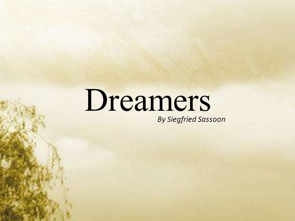 Dreamers By Siegfried Sassoon