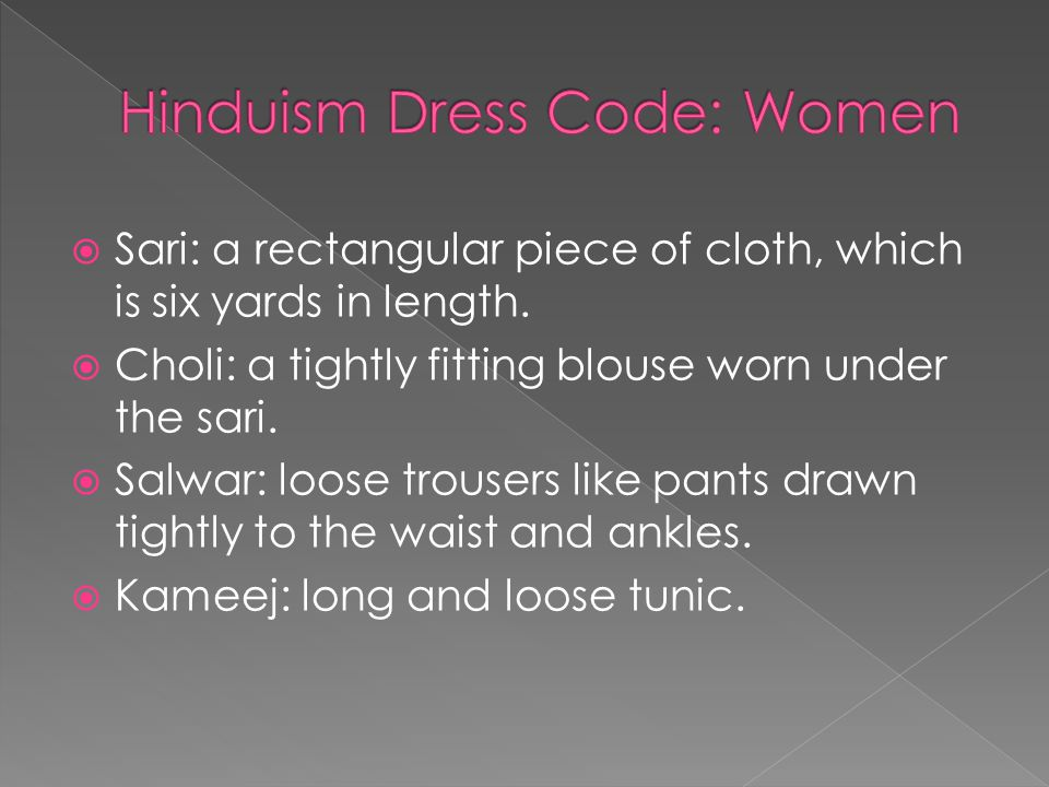  Sari: a rectangular piece of cloth, which is six yards in length.