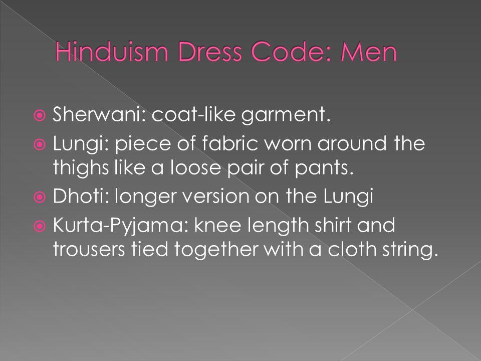  Sherwani: coat-like garment.