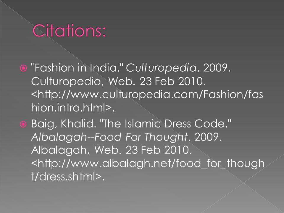  Fashion in India. Culturopedia. 2009. Culturopedia, Web.