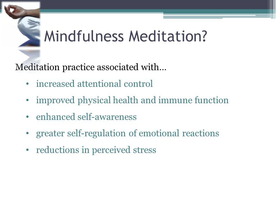Mindfulness Meditation.