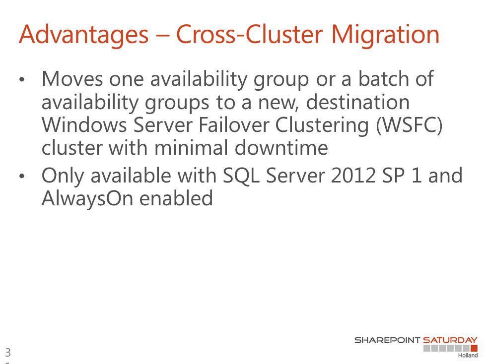 Advantages – Cross-Cluster Migration