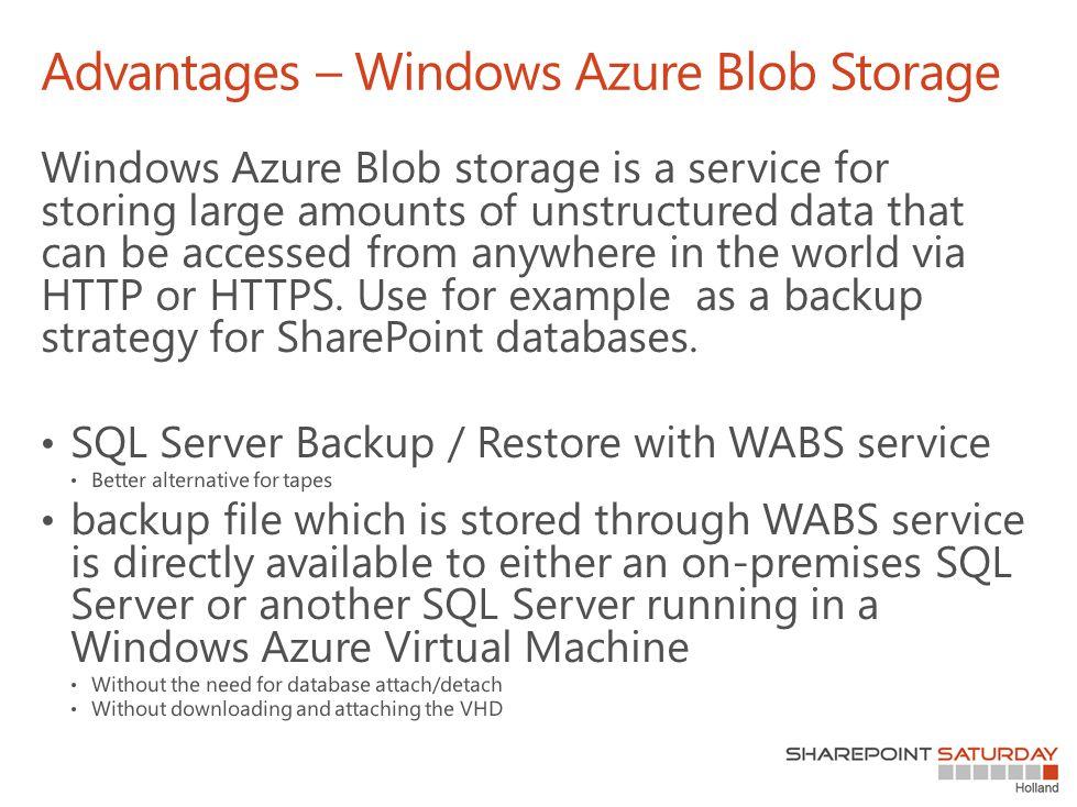 Advantages – Windows Azure Blob Storage