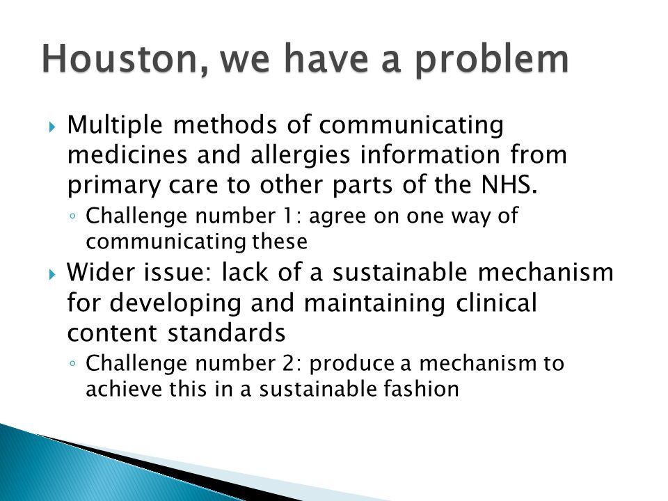  Multiple methods of communicating medicines and allergies information from primary care to other parts of the NHS.