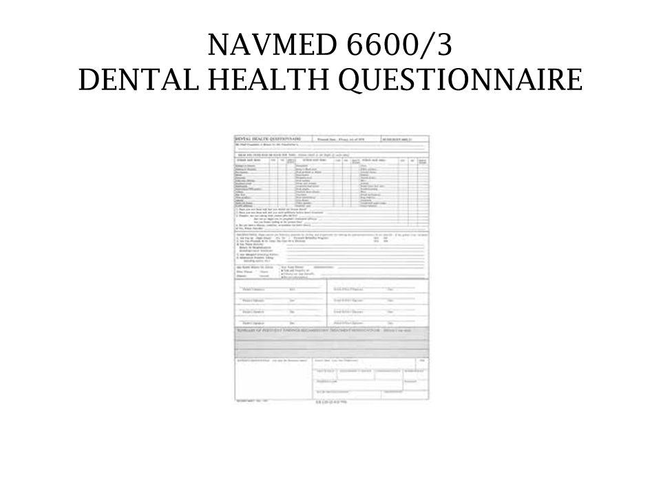 NAVMED 6600/3 DENTAL HEALTH QUESTIONNAIRE