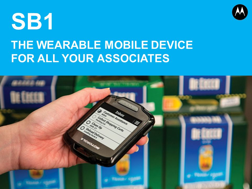 SB1 THE WEARABLE MOBILE DEVICE FOR ALL YOUR ASSOCIATES 1