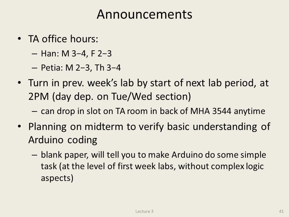 Announcements TA office hours: – Han: M 3−4, F 2−3 – Petia: M 2−3, Th 3−4 Turn in prev.