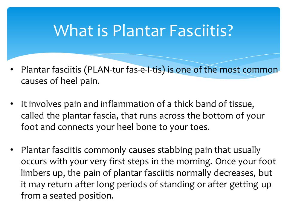 What is Plantar Fasciitis.