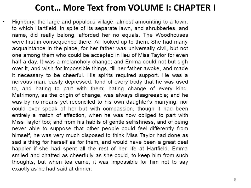 Cont… More Text from VOLUME I: CHAPTER I TEXT: Mr.