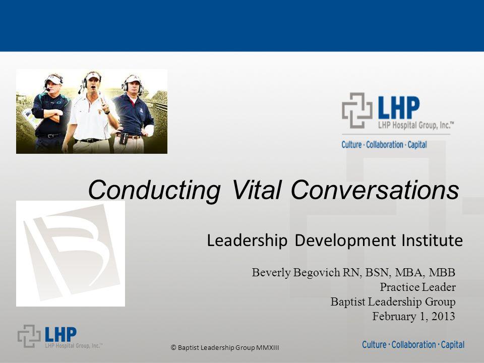 © Baptist Leadership Group MMXIII Reward Recognize Retain Coaching High Achievers