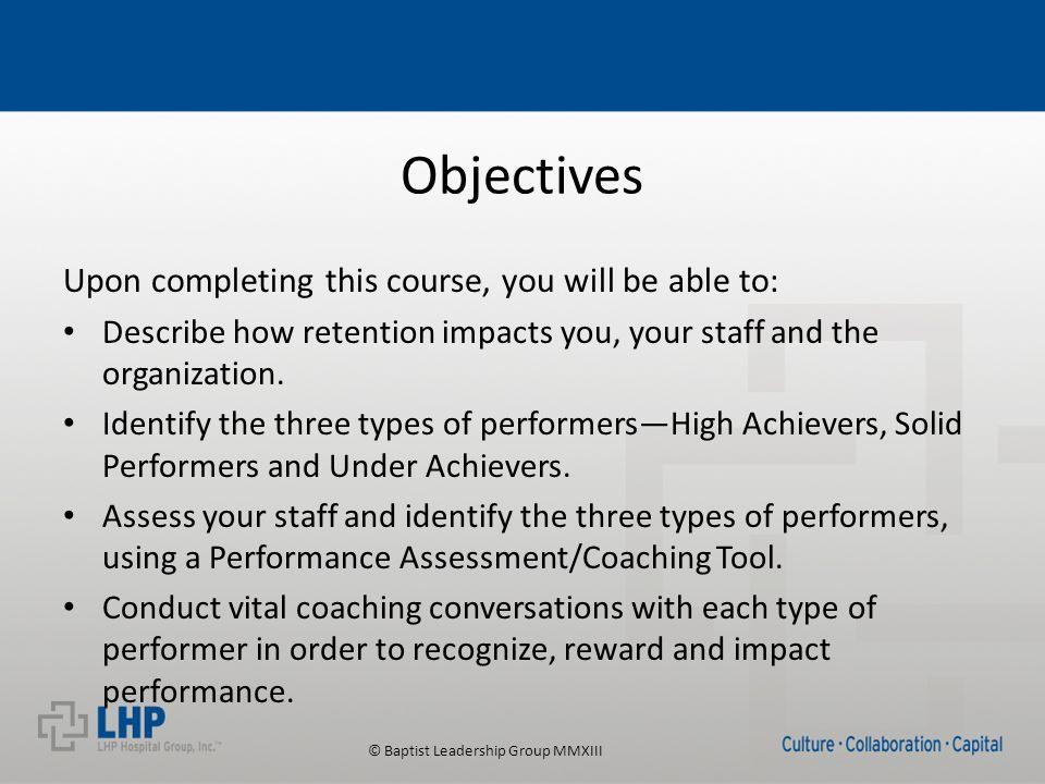 © Baptist Leadership Group MMXIII Human Performance (Technical Skill vs.