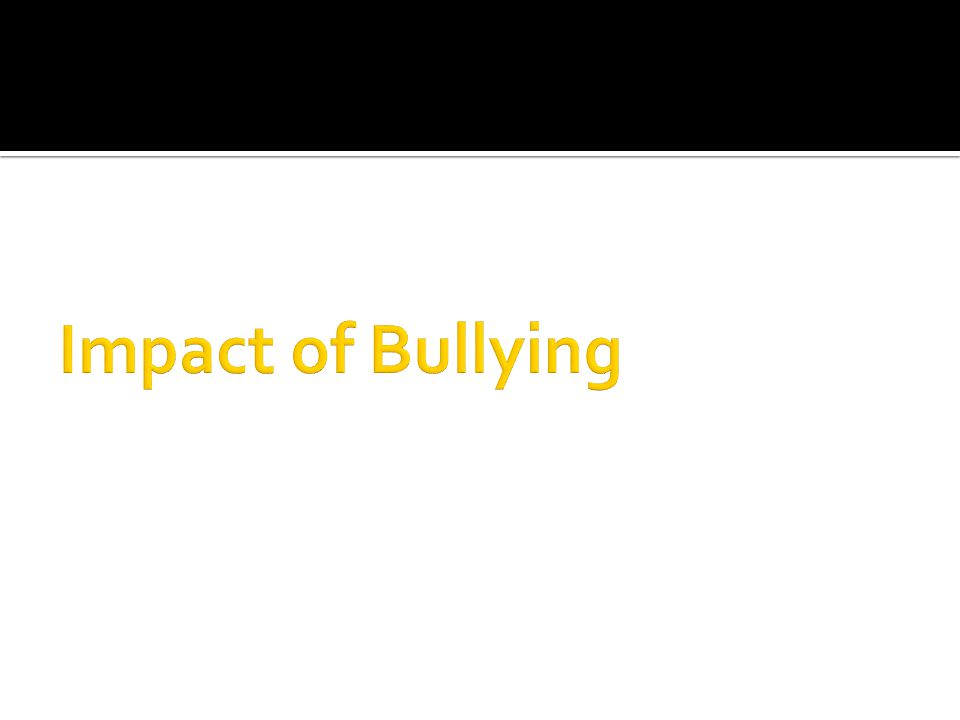  Direct Aggression  Indirect or Relational Aggression  Cyberbullying
