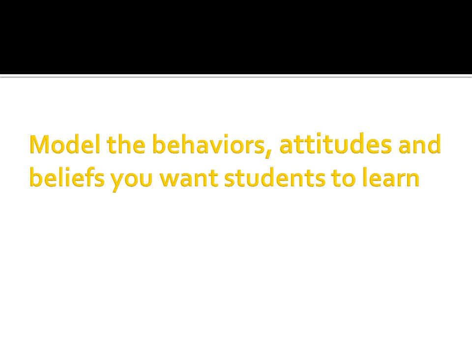 Share of yourself so students feel comfortable talking about themselves