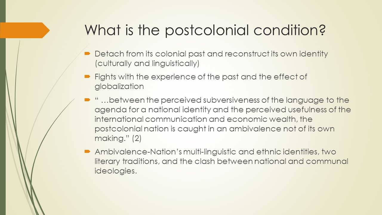 What is the postcolonial condition.