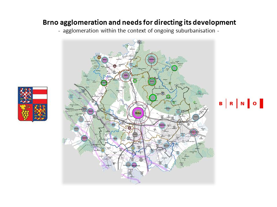 Brno agglomeration and needs for directing its development - agglomeration within the context of ongoing suburbanisation -