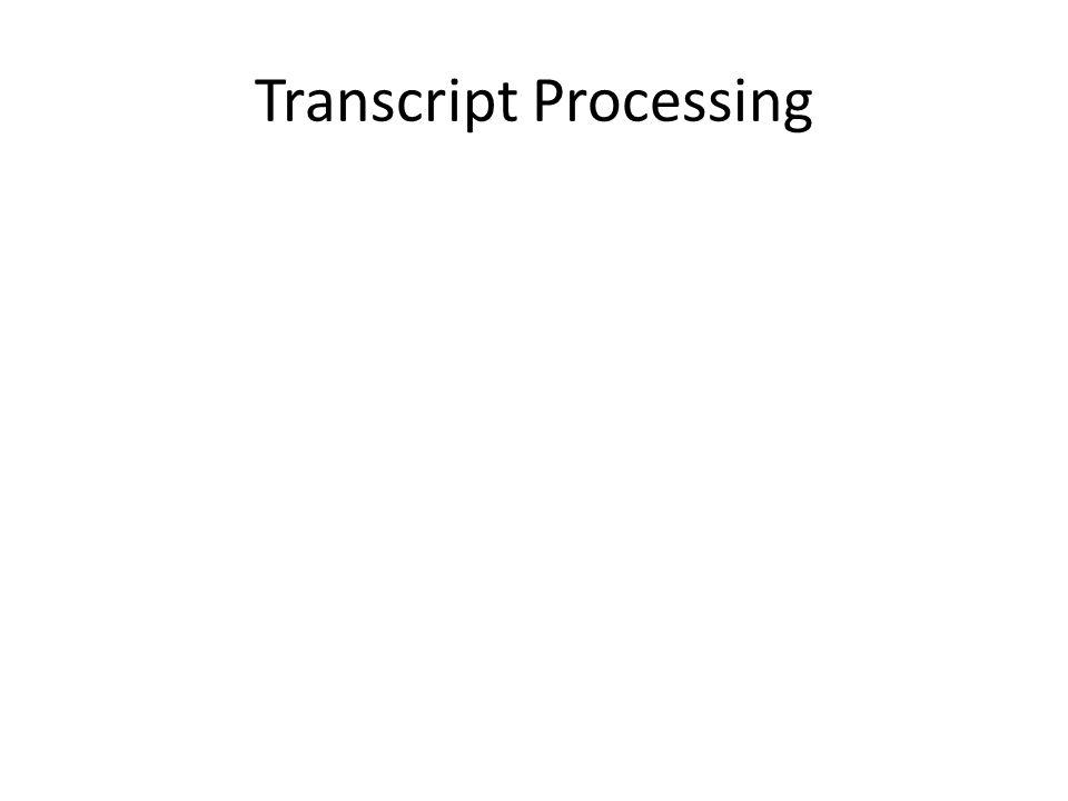 Transcript Processing