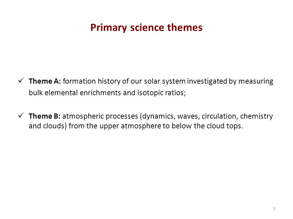 Theme A: planet formation and the origin of the solar system 4