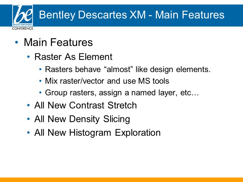 Main Features Raster As Element Rasters behave almost like design elements.