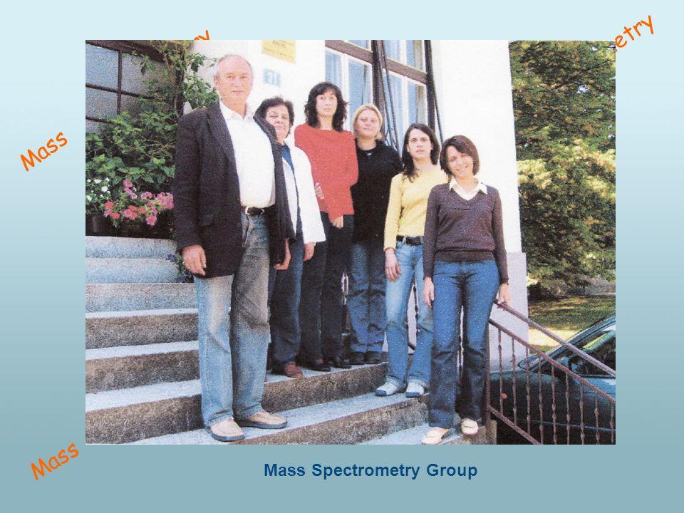 Mass Spectrometry Mass Spectrometry Group