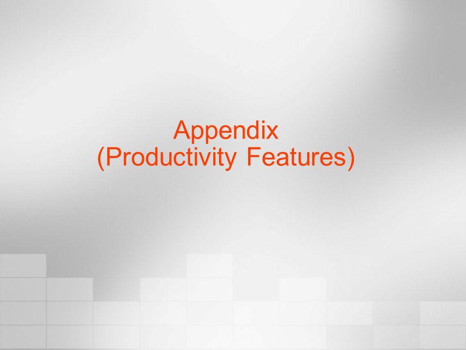 Appendix (Productivity Features)