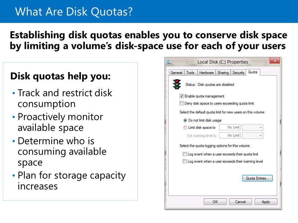What Are Disk Quotas? Establishing disk quotas enables you to conserve disk space by limiting a volume's disk-space use for each of your users Disk qu