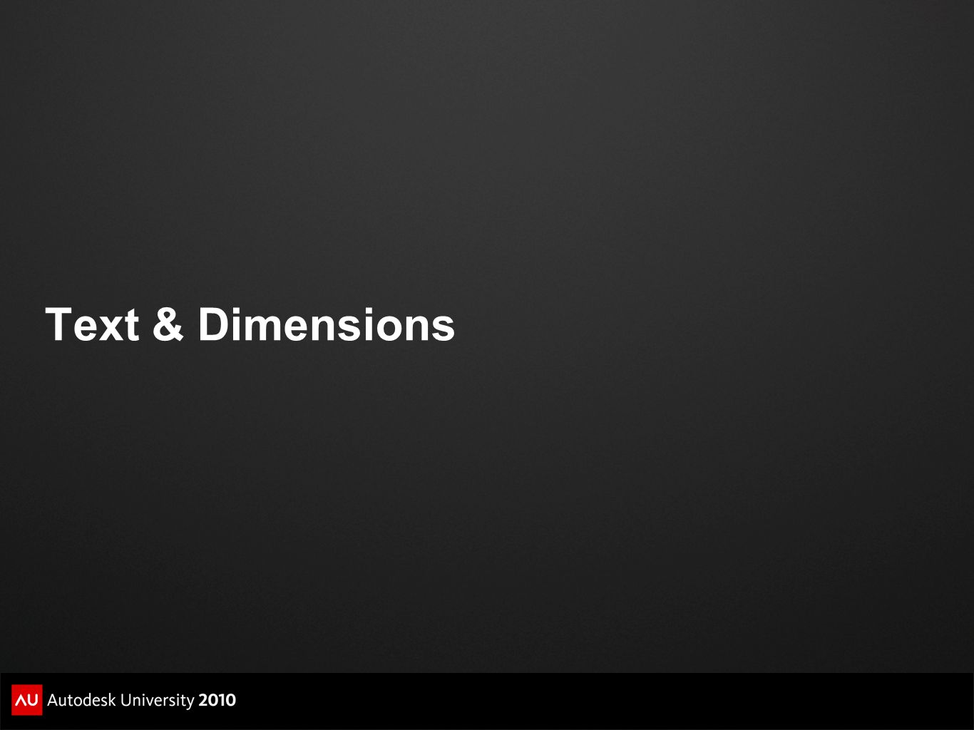 Text & Dimensions