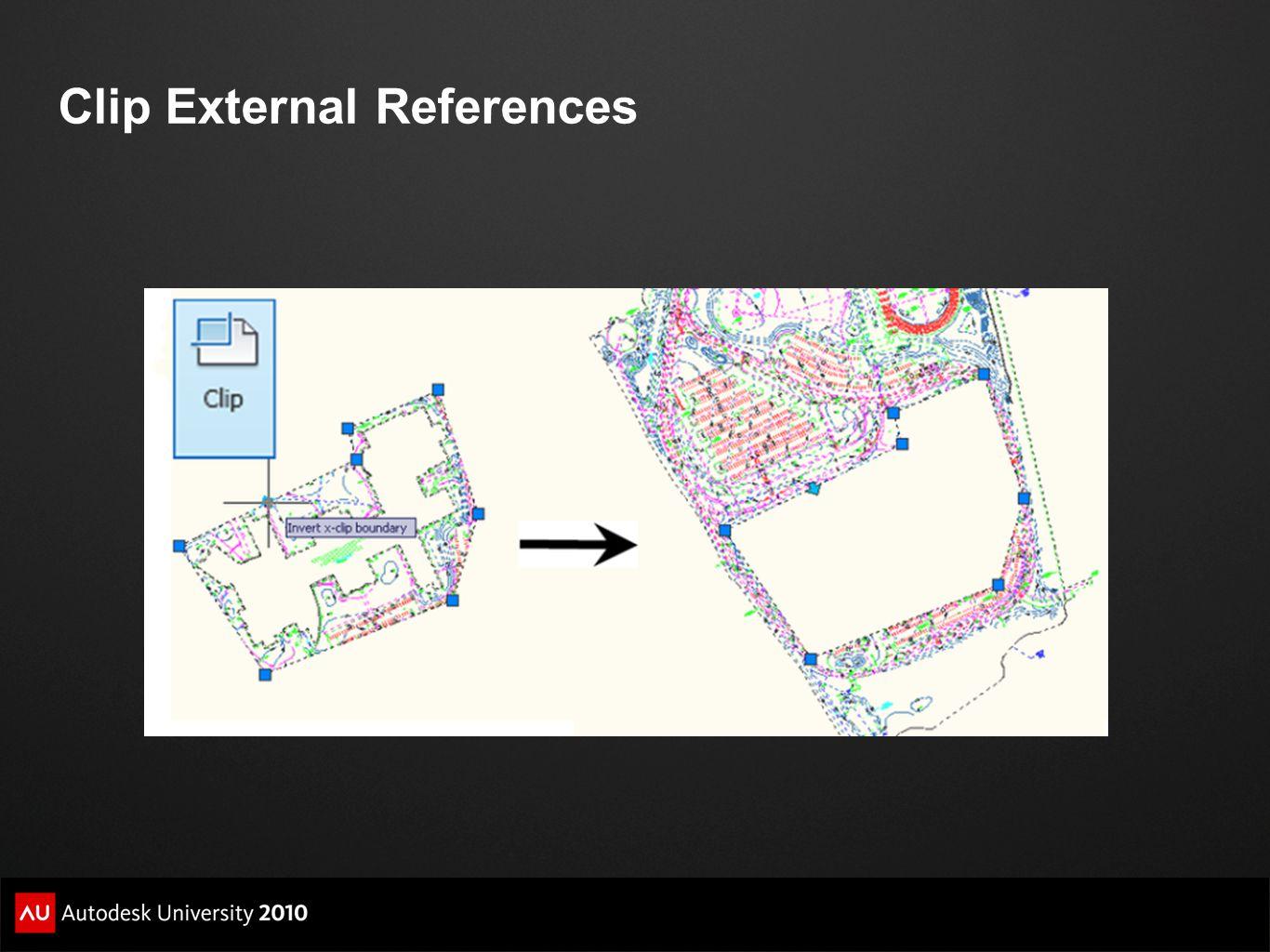 Clip External References