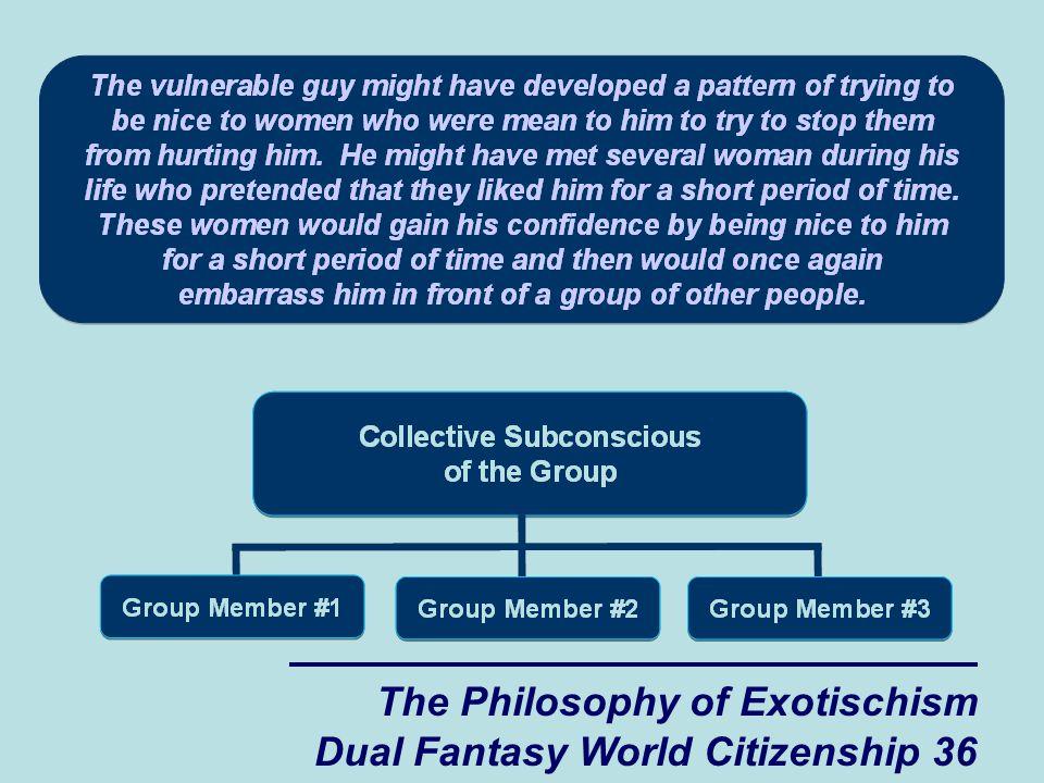 The Philosophy of Exotischism Dual Fantasy World Citizenship 36