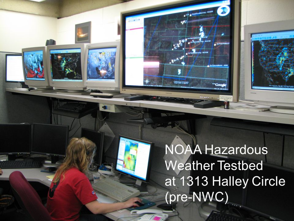 NOAA Hazardous Weather Testbed at 1313 Halley Circle (pre-NWC)