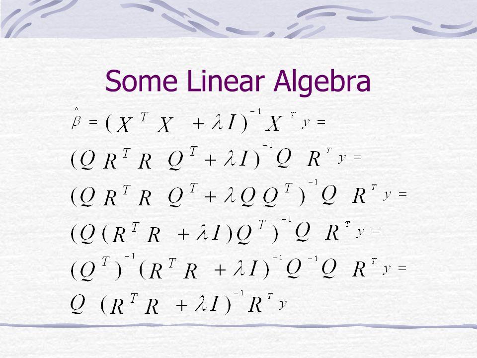 Some Linear Algebra