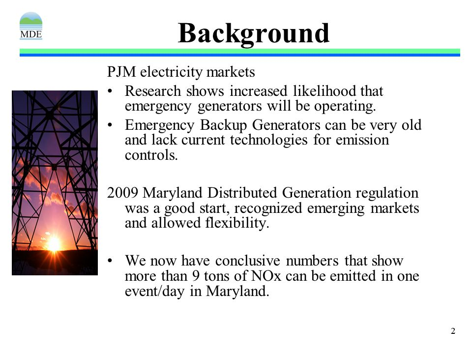 22 Background PJM electricity markets Research shows increased likelihood that emergency generators will be operating.