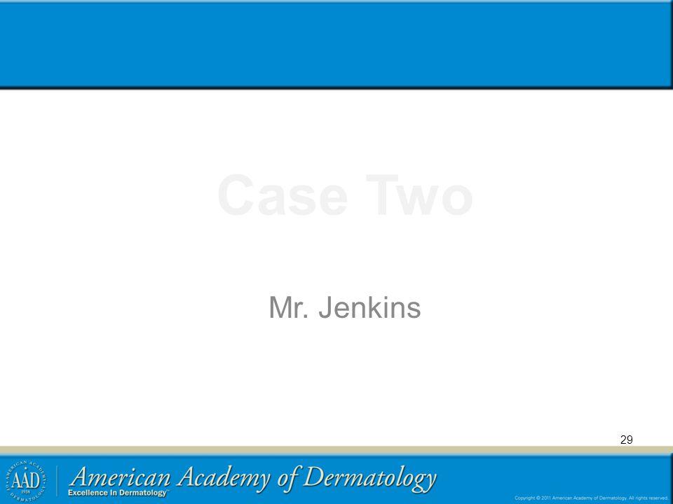 Case Two Mr. Jenkins 29