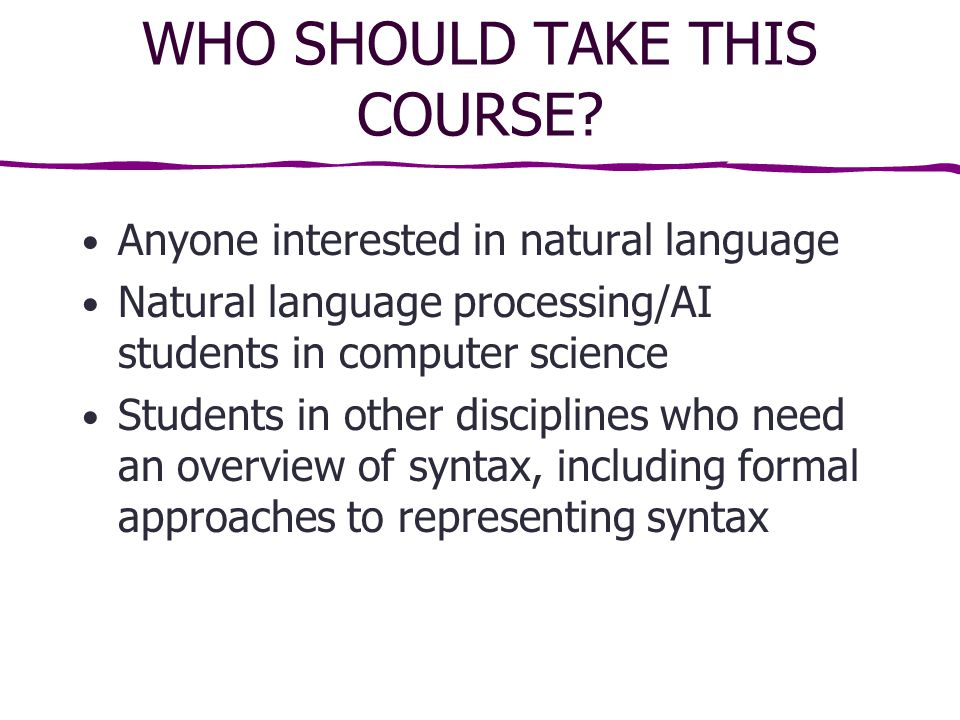 WHO SHOULD TAKE THIS COURSE.