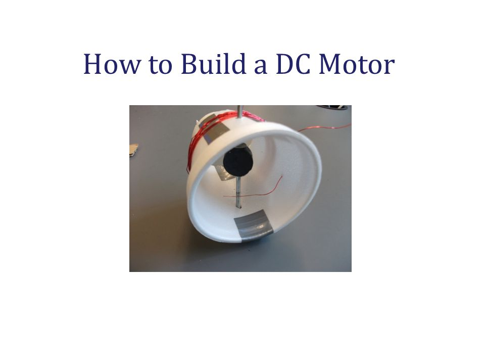 How to Build a DC Motor