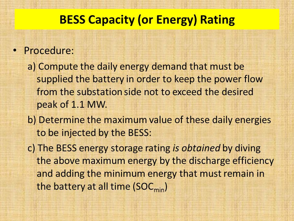 BESS Capacity (or Energy) Rating Procedure: a) Compute the daily energy demand that must be supplied the battery in order to keep the power flow from the substation side not to exceed the desired peak of 1.1 MW.